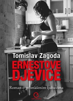 Tomislav Zagoda: Ernestove djevice