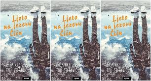 Roman 'Ljeto na jezeru Čiču'