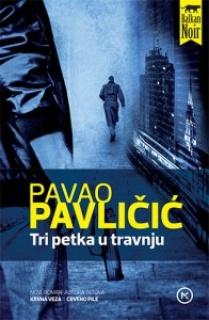 Pavao Pavličić: Tri petka u travnju