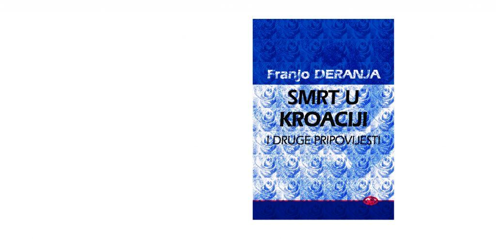 Franjo Deranja: Smrt u Kroaciji