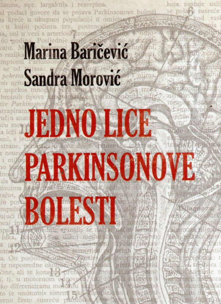 Marina Baričević/Sandra Morović: »Jedno lice Parkinsonove bolesti«